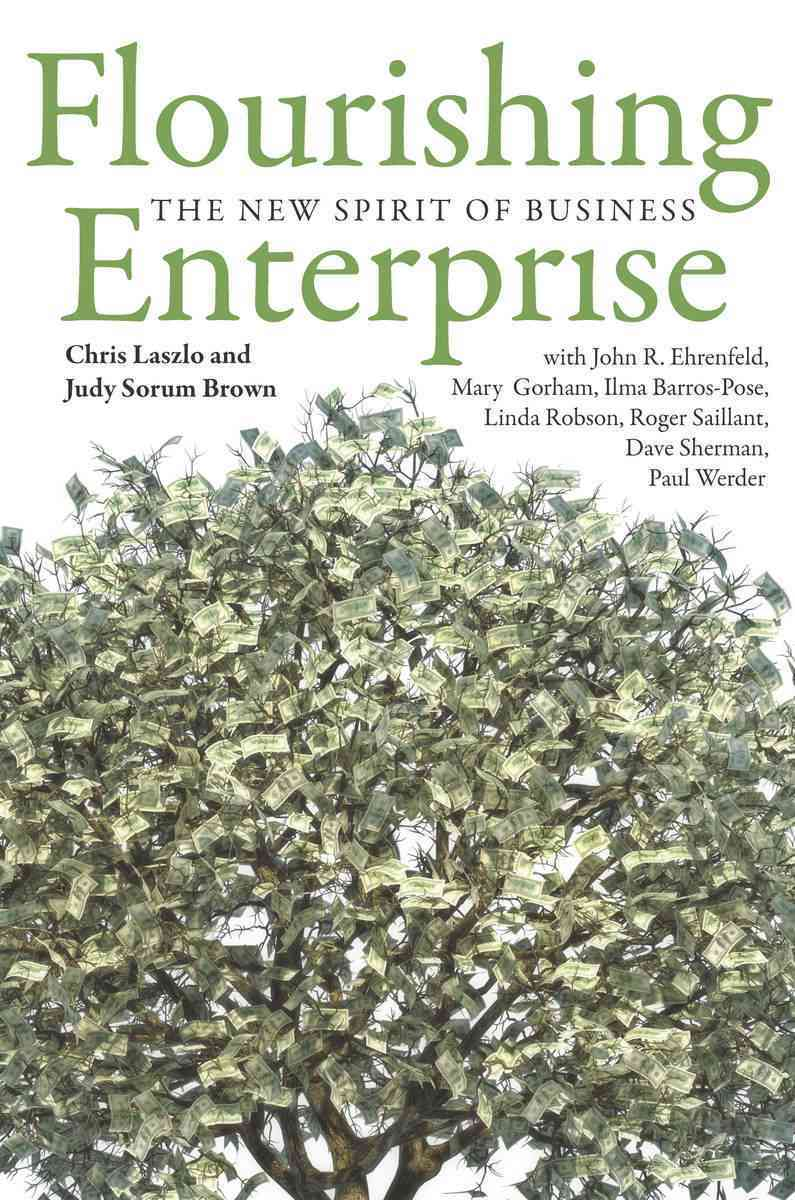 Flourishing Enterprise By Laszlo, Chris/ Brown, Judy/ Ehrenfeld, John/ Gorham, Mary/ Barros-pose, Ilma